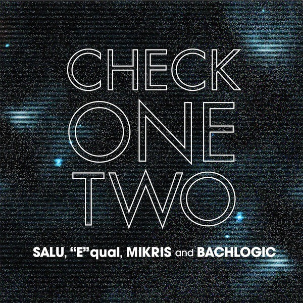 "SALU,""E""qual, MIKRIS and BACHLOGIC / CHECK 1, 2"